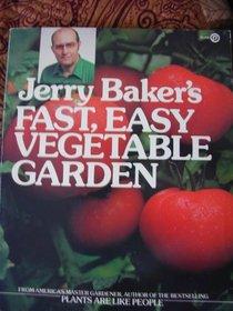 Jerry Baker's Fast, Easy Vegetable Garden