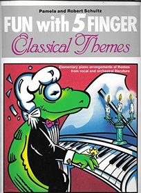 Fun with 5 Finger Classical Themes (Fun With 5finger)