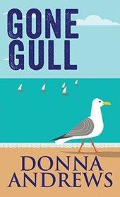 Gone Gull (Meg Langslow, Bk 21) (Large Print)