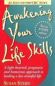 Awakening Your Life Skills