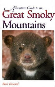 Adventure Guide to the Great Smokey Mountains (1996 Edition)