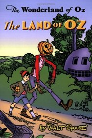The Land of Oz - The Wonderland of Oz, Vol. 1