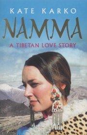 Namma: A Tibetan Love Story