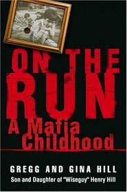 On the Run : A Mafia Childhood