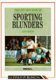 The Guinness Book of Sporting Blunders