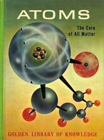 Atoms the Core of All Matter