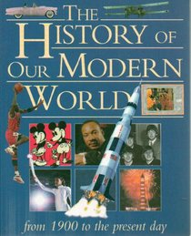 The History of our Modern World