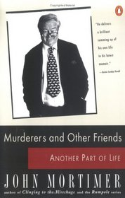 Murderers and Other Friends: Another Part of Life