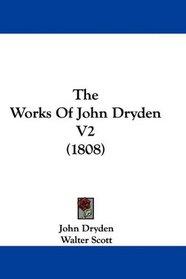 The Works Of John Dryden V2 (1808)