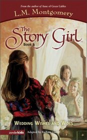Wedding Wishes and Woes (Story Girl, Bk 6)