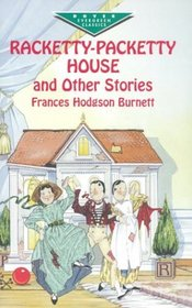 Racketty-Packetty House and Other Stories (Dover Juvenile Classics)