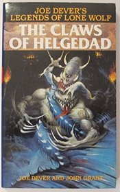 The Claws of Helgedad (Legends of Lone Wolf)