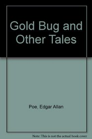 The Gold Bug and Other Tales (Regents Illustrated Classics, Level B)