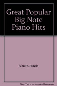 Great Popular Big Note Piano Hits (Great Popular Series)