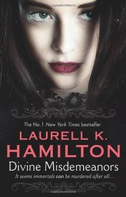 Divine Misdemeanors. Laurell K. Hamilton (Meredith Gentry 8)