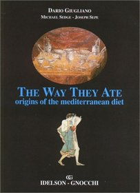 The Way They Ate: Origins of the Mediterranean Diet