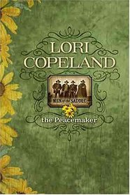 The Peacemaker (Men of the Saddle, Bk 1)