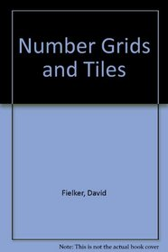 Number Grids and Tiles