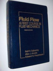 Fluid Flow: A First Course in Fluid Mechanics