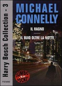 Il Ragno / Il Buio Oltre la Notte Angels Flight /  A Darkness More Than Night (Harry Bosch, Bks 6-7) (Italian Edition)