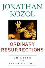 Ordinary Resurrections