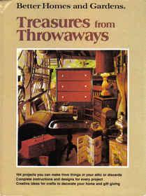 Treasures from Throwaways