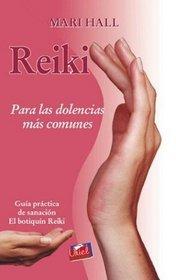 Reiki Para Las Dolencias Mas Comunes 1 - Guia Practica de Sanacion El Botiquin Reiki