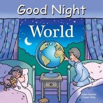 Good Night World (Good Night Our World series)