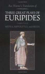 3 Great Plays of Euripides
