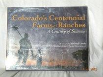 Colorado Centennial Farms and Ranches: A Century of Seasons
