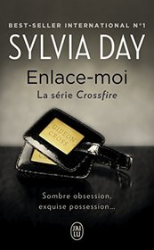 Enlace-moi : la serie Crossfire (French Edition)