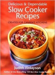 Delicious  Dependable Slow Cooker Recipes