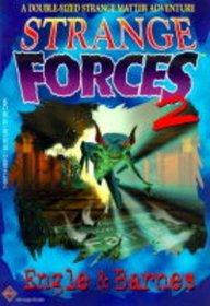 Strange Forces 2 (Strange Matter)