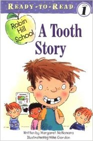 A Tooth Story (Robin Hill School) (Ready-to-Read, Level 1)