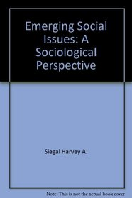 Emerging Social Issues: A Sociological Perspective