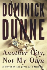 Another City, Not My Own : A Novel in the Form of a Memoir