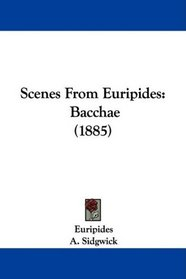 Scenes From Euripides: Bacchae (1885)