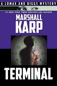 Terminal (Lomax & Biggs, Bk 5)