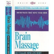 Brain Massage, Revitalize Mind and Body