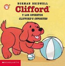 Clifford's Opposites (clifford Y Los Opuestos) (Clifford)
