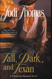 Tall, Dark, and Texan (Whispering Mountain, Bk 3)