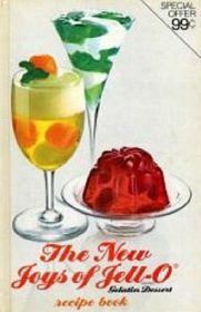 The New Joys of Jell-O Brand Geltin Dessert