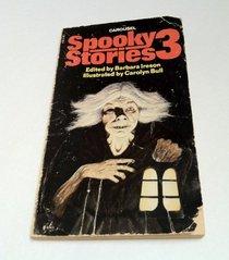 Spooky Stories 3