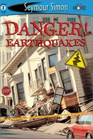Danger! Earthquakes (See More Readers, Level 2)