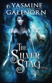 The Silver Stag (Wild Hunt, Bk 1)