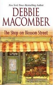 The Shop on Blossom Street (Blossom Street, Bk 1)
