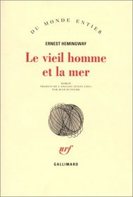 Le Vieil Homme et la mer (The Old Man and the Sea) (French Edition)