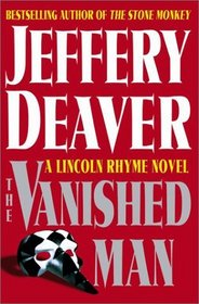 The Vanished Man (Lincoln Rhyme, Bk, 5)