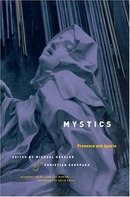 Mystics : Presence and Aporia (Religion and Postmodernism Series)