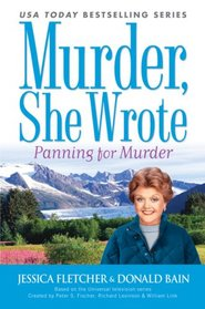 Murder, She Wrote: Panning For Murder (Book #28)